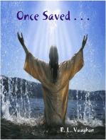 Once Saved . . .