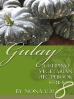 Gulay Book 8, A Filipino Vegetarian Recipebook Series