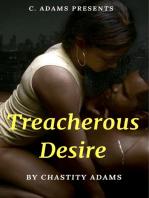 Treacherous Desire!