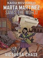 Marta Martinez Saves The World