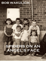 Spiders on an Angel's Face