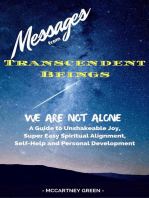 Messages from Transcendent Beings We Are Not Alone