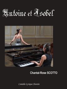 Antoine et Isobel: Opéra