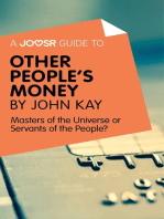 A Joosr Guide to... Other People's Money by John Kay