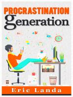 Procrastination Generation