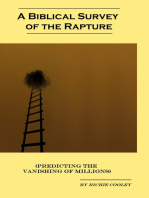 A Biblical Survey of the Rapture (Predicting the Vanishing of Millions)