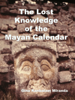 The Lost Knowledge of the Mayan Calendar