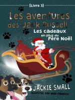 Les aventures des Jack Russell (Livre 3)