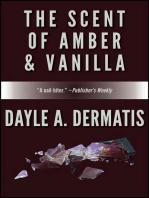 The Scent of Amber & Vanilla