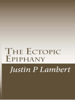 The Ectopic Epiphany