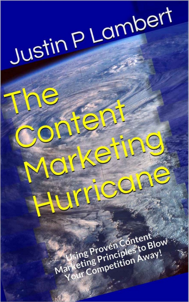 The Content Marketing Hurricane Using Proven Content Marketing