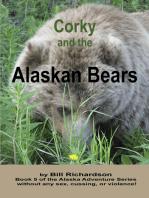 Corky and the Alaskan Bears