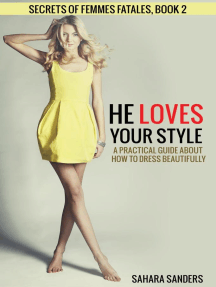 He Loves Your Style: Secrets Of Femmes Fatales, #2