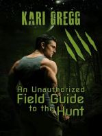An Unauthorized Field Guide to the Hunt