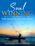Soul-winning And The Making of Disciples