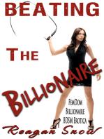 Beating the Billionaire