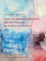 Anthroposophische Medizin und die Prozesse im Stoffwechselsystem