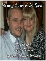 Starting the Work for Spirit Peter Doswell Jennifer Doswell Spiritualist Church Mediums
