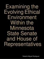 Examining the Evolving Ethical Environment Within the Minnesota State Senate and House of Representatives