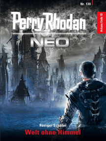 Perry Rhodan Neo 130: Welt ohne Himmel: Staffel: Arkons Ende 10 von 10