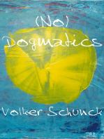 (No) Dogmatics