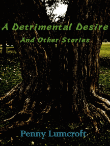 A Detrimental Desire And Other Stories