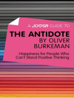 A Joosr Guide to... The Antidote by Oliver Burkeman