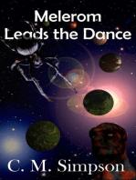 Melerom Leads the Dance