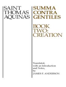 Summa Contra Gentiles, 2: Book Two: Creation