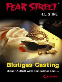 Fear Street 14 - Blutiges Casting: Die Buchvorlage zur Horrorfilmreihe auf Netflix