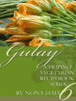 Gulay Book 6, A Filipino Vegetarian Recipebook Series