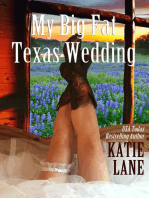 My Big Fat Texas Wedding