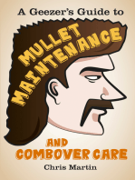 Geezer's Guide to Mullet Maintenance and Combover Care