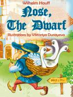Nose, the Dwarf (Little Longnose)