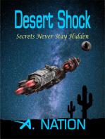 Desert Shock Secrets Never Stay Hidden