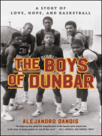 The Boys of Dunbar: A Story of Love, Hope, and Basketball