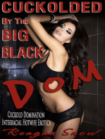 Cuckolded by the Big Black Dom