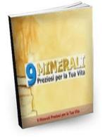 9 Minerali Preziosi per la Tua Vita