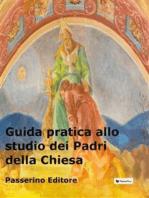 Guida pratica allo studio dei Padri della Chiesa