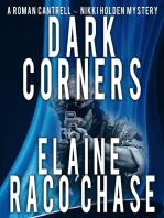 Dark Corners (Roman Cantrell-Nikki Holden Mystery #2)