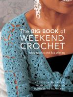 Big Book of Weekend Crochet