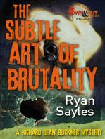 The Subtle Art of Brutality