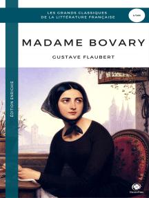 Madame Bovary (Edition Enrichie)