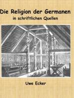 Die Religion der Germanen in schriftlichen Quellen