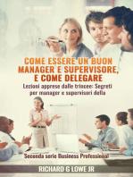 Come essere un buon manager e supervisore, e come delegare