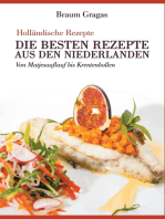 Holländische Rezepte - Die besten Rezepte aus den Niederlanden