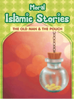 Moral Islamic Stories - The Old Man & the Pouch