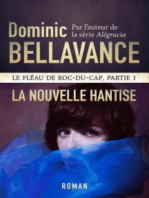 La nouvelle hantise: Le fléau de Roc-du-Cap, #1