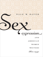 Sex Expression and American Women Writers, 1860-1940