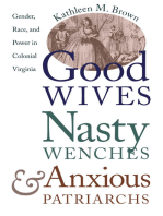 Good Wives, Nasty Wenches, and Anxious Patriarchs